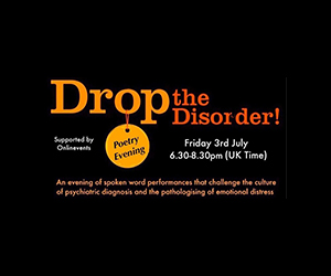 Friday 3rd July 2020 – Drop The Disorder Poetry Evening